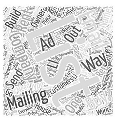 Have a Mailing List of Your Own Word Cloud Concept vector image
