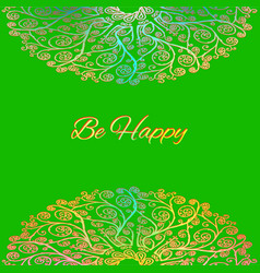 ornamental green card be happy vector image