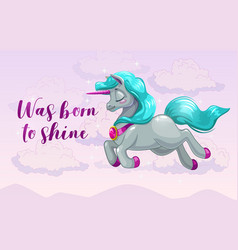 was born to shine cute girlish banner with pretty vector image