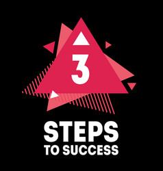 3 steps to success cover for video to be vector