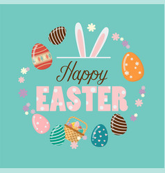 happy easter poster with easter eggs vector image