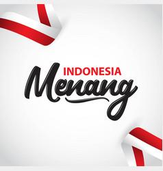 Indonesia menang template design vector