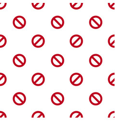 prohibition sign or no sign pattern seamless vector image
