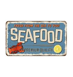 Seafood vintage rusty metal sign vector