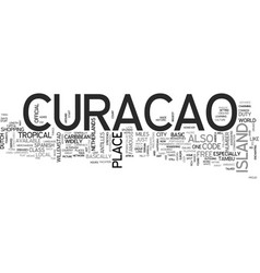 where is curacao text word cloud concept vector image