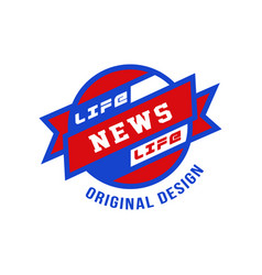 life news original design social mass media vector image
