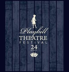 Playbill for theatre festival in retro style vector