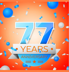 Seventy seven years anniversary celebration vector