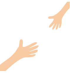 Two hands arms reaching to each other mother vector