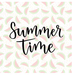 lettering summer time inspiration phrase for vector image vector image