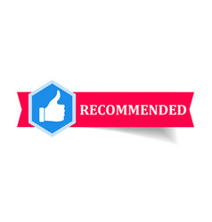 recommended banner with thumb up on white vector image