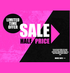 sale half price banner in black pink color vector image