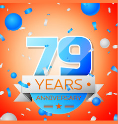 Seventy nine years anniversary celebration vector