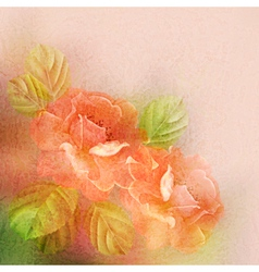 Textured romantic background with roses and leaves vector image vector image