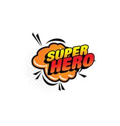 super hero comic halftone bubble isolated icon vector image