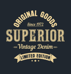 Superior goods print vector