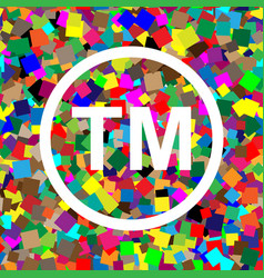 Trade mark sign white icon on colorful vector