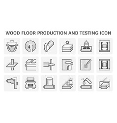 Wood floor production industry and testing icon vector