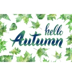 Hello autumn Hand drawn different colored autumn vector image
