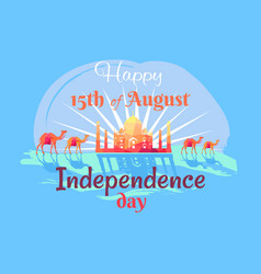 Happy 15th august independence day in india poster vector