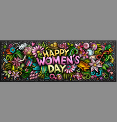 happy womens day hand drawn cartoon doodles vector image