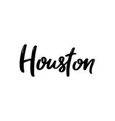 houston usa handwritten calligraphy hand drawn vector image