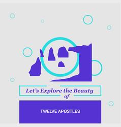 Lets explore the beauty of twelve apostles vector