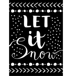 Let it snow Christmas Card vector image vector image