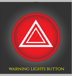 warning lights button in car vector image vector image