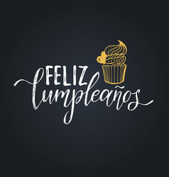 Feliz cumpleanos translated happy birthday vector
