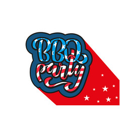 july 4th bbq party lettering invitation vector image