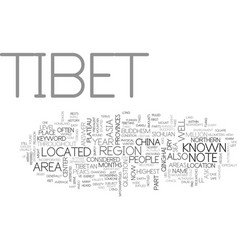 Where is tibet text word cloud concept vector