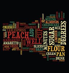 Best recipes amaretto peach cheesecake text vector