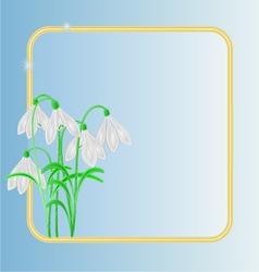 Snowdrops spring flower frame blue background vector image vector image