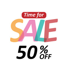 banner time for sale 50 off image vector image