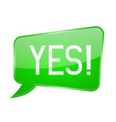 Yes sign green speech bubble vector
