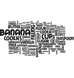 Best recipes banana cream sandwich cookies text vector