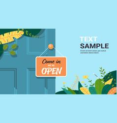 come in we are open advertising sign hanging door vector image