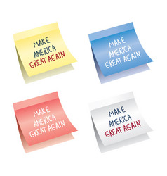 paper notes with make america great again words vector image