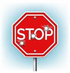 Stop sign with bullet holes vector image