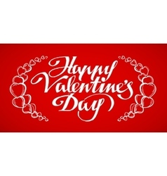 Happy Valentines Day hand lettering handmade vector image