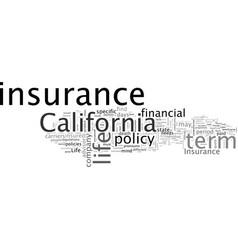 California term life insurance vector