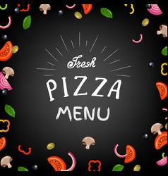 fresh pizza menu vector image