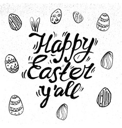 Happy easter hand drawn lettering with eggs and vector