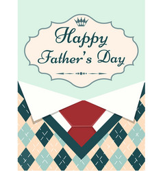 greeting card happy fathers day with menswear vector image