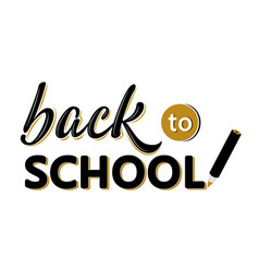 Back to school lettering sign with a pencil black vector