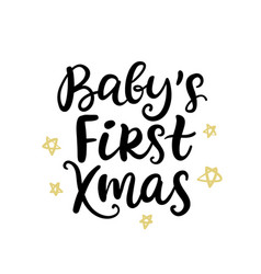 Christmas ink hand lettering babys first xmas vector