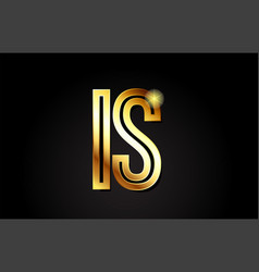 gold alphabet letter is i s logo combination icon vector image