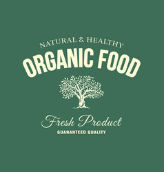 organic natural and healthy farm fresh food retro vector image