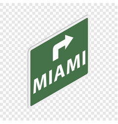 Road sign with miami isometric icon vector